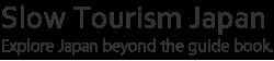 Slow Tourism Japan